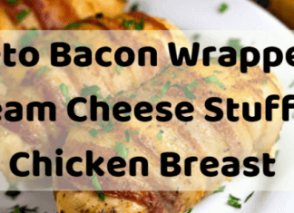 Keto Bacon Wrapped Cream Cheese Stuffed Chicken Breast Thumbnail