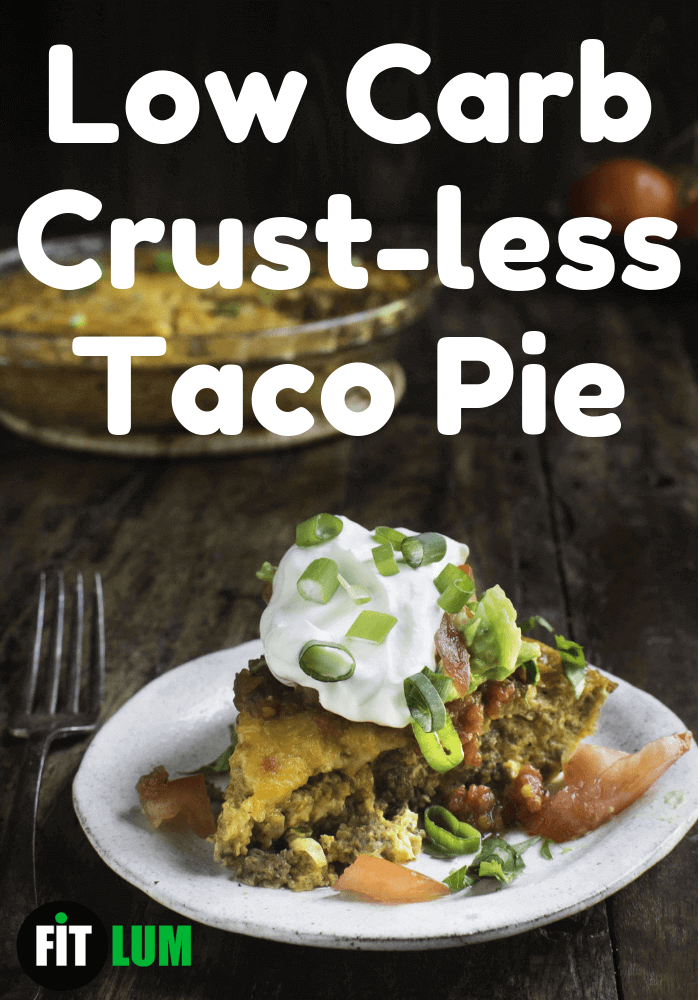 Low Carb Crust less Taco Pie recipe Infographic