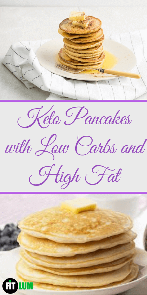 Keto Pancakes with Low Carbs and High Fat Infographic
