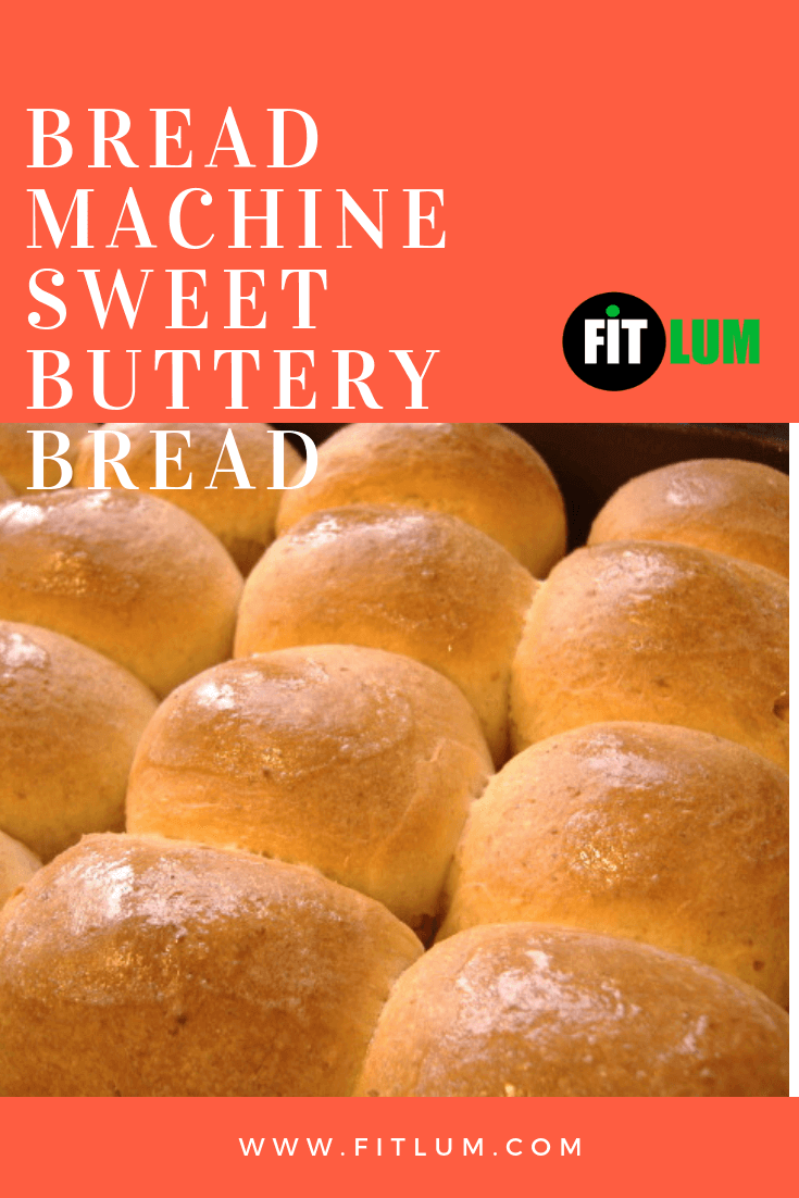 Bread Machine Sweet Buttery Bread Infographic